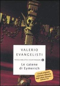 Le catene di Eymerich by Valerio Evangelisti