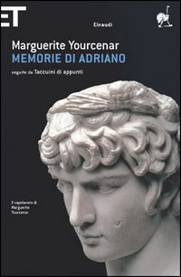Memorie di Adriano; seguite dai Taccuini di appunti