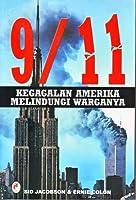 9/11: Kegagalan Amerika Melindungi Warganya