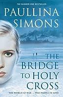 The Bridge to Holy Cross (Tatiana and Alexander, #2)
