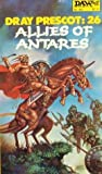 Allies of Antares ( Spikatur Cycle, #4) by Alan Burt Akers