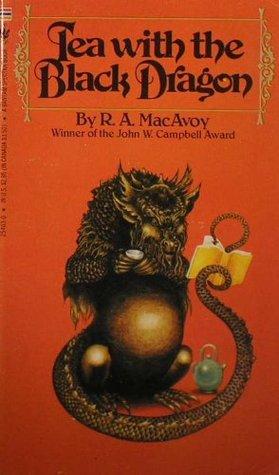 Ebook Tea With The Black Dragon Black Dragon 1 By Ra Macavoy