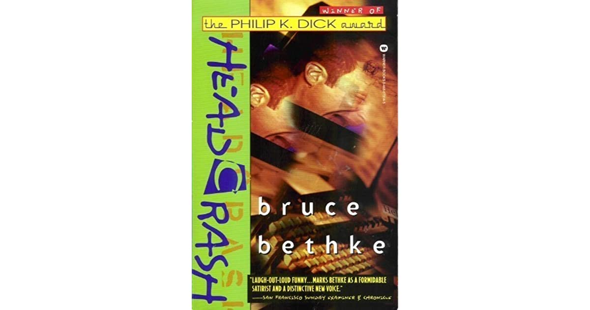 a book report on headcrash by bruce bethke