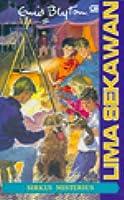 Sirkus Misterius (Lima Sekawan, #21)