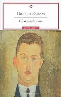 Gli occhiali d'oro: Il romanzo di Ferrara