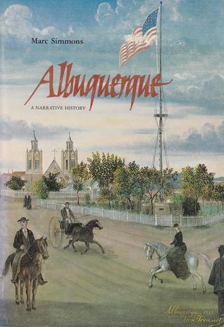 Albuquerque: A narrative history