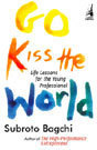go kiss the world