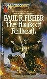 The Hawks of Fellheath (The Ash Staff Trilogy, #2)