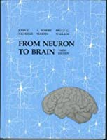 From neuron to brain a cellular and molecular approach to the from neuron to brain a cellular and molecular approach to the function of the nervous fandeluxe Images