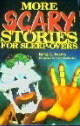 More scary stories for sleep-overs (#2)