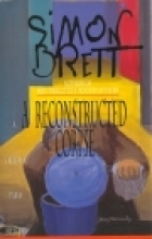 A Reconstructed Corpse by Simon Brett