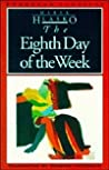 The Eighth Day of the Week