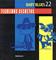 Ficheiros Secretos (Baby Blues, Book #22)