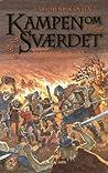 Kampen om sværdet (Erik Menneskesøn #2)