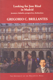 Looking for Jose Rizal in Madrid: Journeys, Latitudes, Perspectives, Destinations