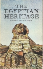 The Egyptian Heritage: Based on the Edgar Cayce Readings by