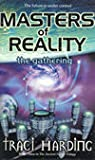 Masters of Reality: The Gathering (The Ancient Future, #3)