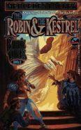 The Robin & The Kestrel (Bardic Voices, #2)
