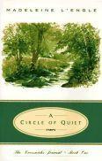 A Circle of Quiet (Crosswicks Journals, #1)