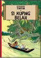 Petualangan Tintin : Si Kuping Belah  (Tintin, #6)