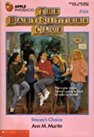 Stacey's Choice (The Baby-Sitters Club, #58)