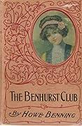The Benhurst Club: The Doings of Some Girls