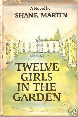 Twelve Girls in the Garden by Shane    Martin
