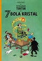 Petualangan Tintin : 7 Bola Kristal (Tintin, #13)