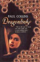 Ebook Dragonlinks The Jelindel Chronicles 1 By Paul Collins