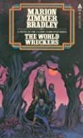 The World Wreckers (Darkover, Book 23)