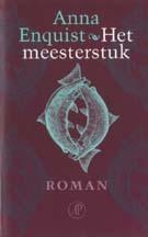 Het meesterstuk by Anna Enquist