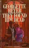 They Found Him Dead (Inspectors Hannasyde & Hemingway, #3)