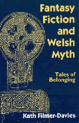 Fantasy Fiction and Welsh Myth: Tales of Belonging