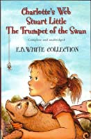 Charlotte's Web/Stuart Little/The Trumpet of the Swan (E.B. White Collection)