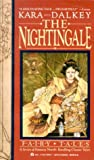 The Nightingale by Kara Dalkey