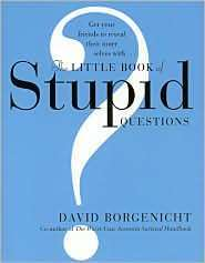 The Little Book of Stupid Questions-Sourcebooks Hysteria
