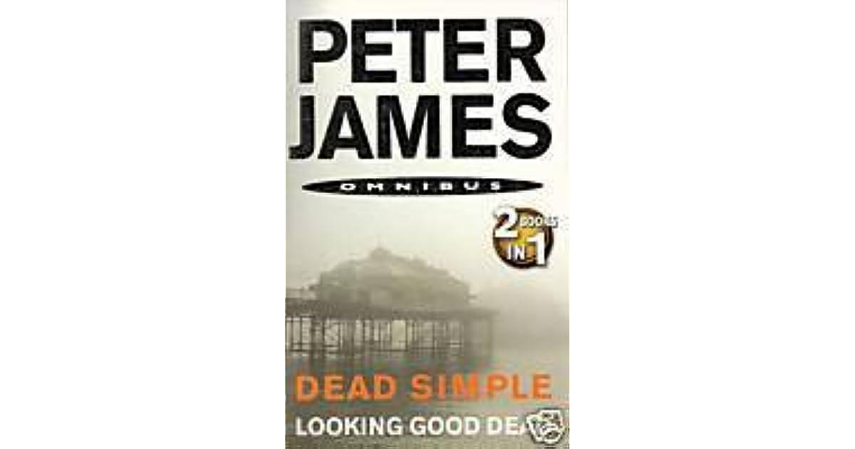 Dead Simple Looking Good Dead By Peter James