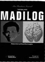 Madilog: Materialisme, Dialektika, Logika (Seri Pemikiran Nasional)