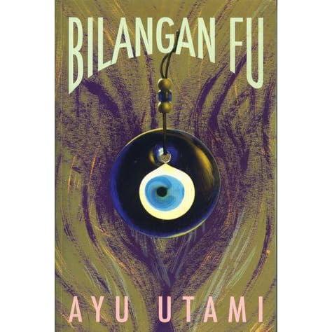 Bilangan Fu by Ayu Utami
