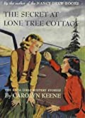 The Secret at Lone Tree Cottage (The Dana Girls Mystery Stories, #2)