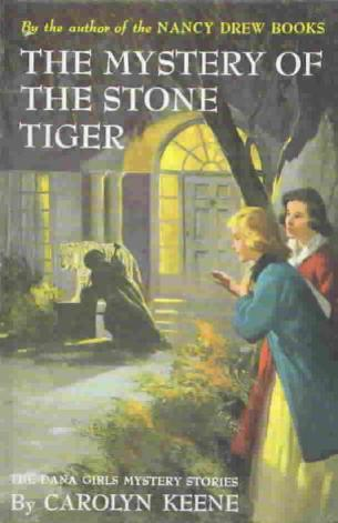 The Mystery of the Stone Tiger by Carolyn Keene