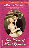 The Loves of Lord Granton (Regency Royal, #18)