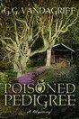 Poisoned Pedigree (Alex and Briggie, #4)