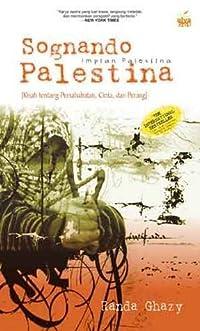 Sognando Palestina: Impian Palestina (Sognando Palestina: L'Amicizia, L'Amore, La Guerra)