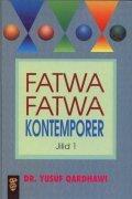 Fatwa-Fatwa Kontemporer Jilid 1