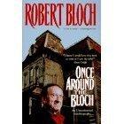Once Around The Bloch by Robert Bloch