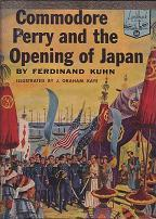 Commodore Perry and the Opening of Japan by Ferdinand Kuhn