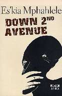 Down Second Avenue: Growing Up in a South African Ghetto