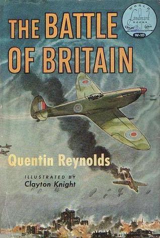 The Battle Of Britain [World Landmark Books #W-10]