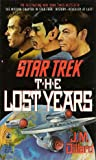 The Lost Years (Star Trek: The Lost Years, #1)